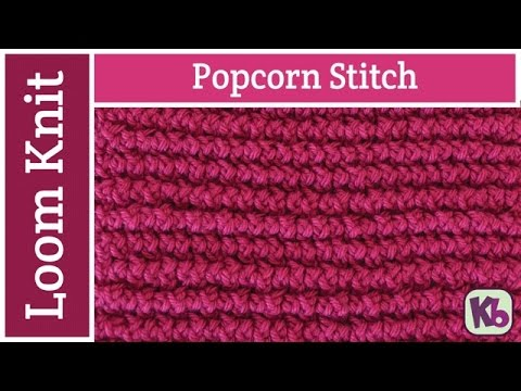 Popcorn Stitch On The Loom Youtube