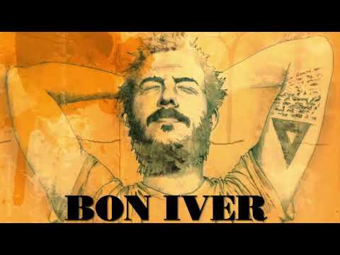 Bon Iver - Best Of Bon Iver [Full Album]