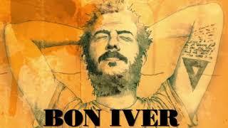 Bon Iver - Best Of Bon Iver [Full Album] thumbnail