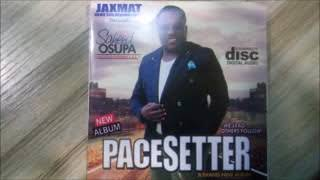 SAHEED OSUPA PACESETTER
