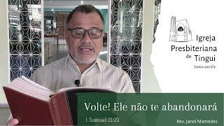 Volte! Ele não te abandonará  - Minuto da Palavra - IPB Tingui - 8/6/2020