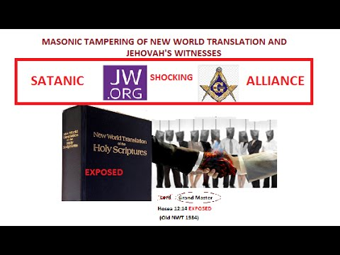 All Jehovahs Witnesses Must Know Jw Exposed Masonic Alterations