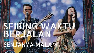 Seiring Waktu Berjalan - Senjanya Malam (Live at HSC SMAN 34 Jakarta)