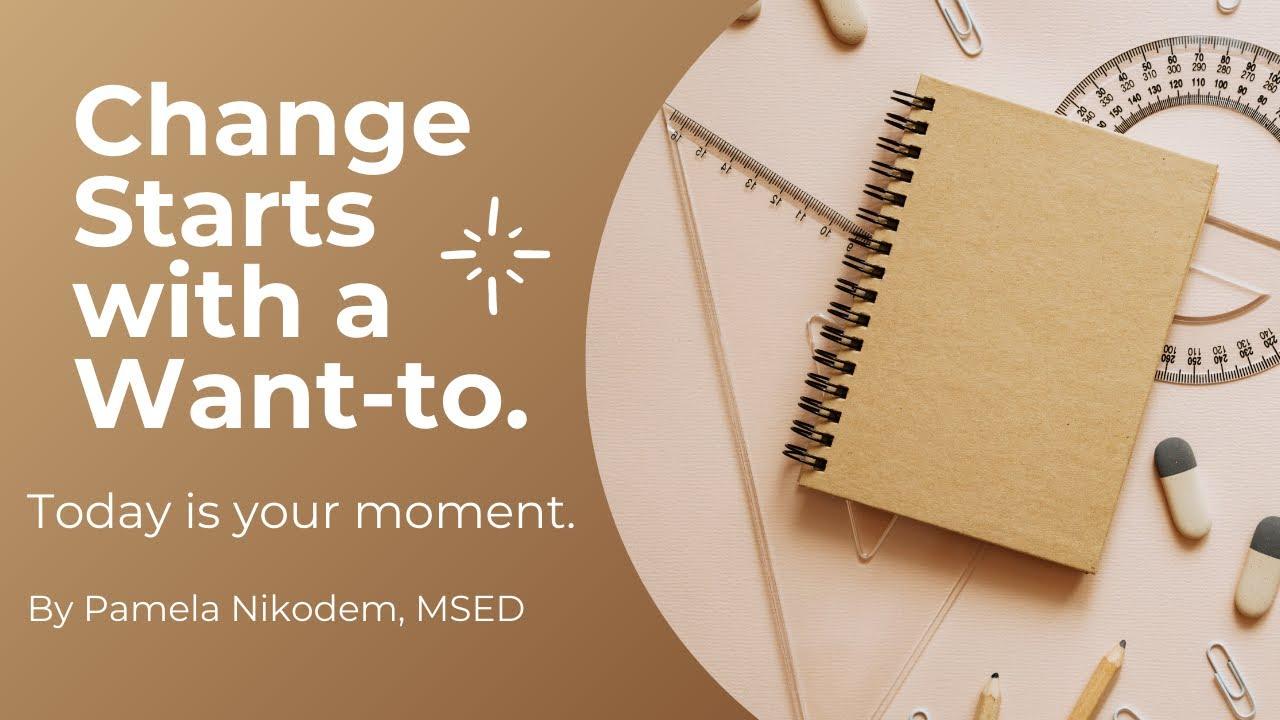 Choice to Change