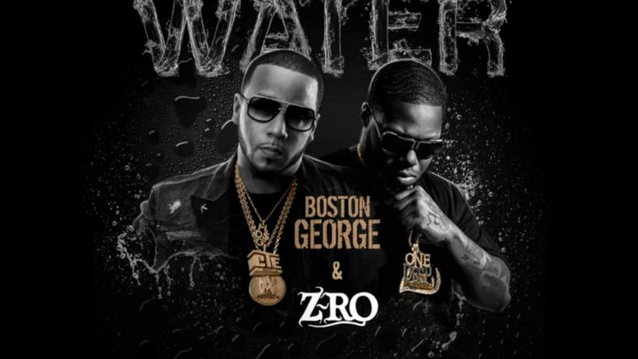 Boston George - Water (ft. Z-Ro)