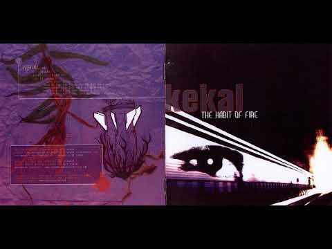 Kekal - The Habit Of Fire [Full Album]