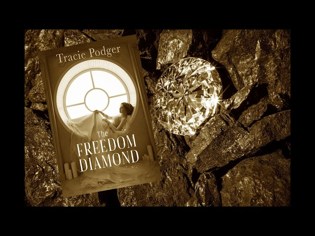 The Freedom Diamond (A Novella) by Tracie Podger