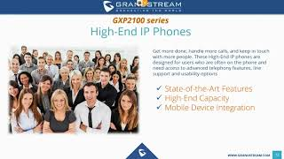 Grandstream IP Phone Training Webinar