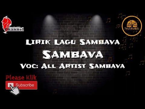 Lirik Lagu SAMBAVA - Sambava (All Artist SAMBAVA)