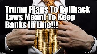 GOP Planning To Abolish Final Restraints On Big Banks