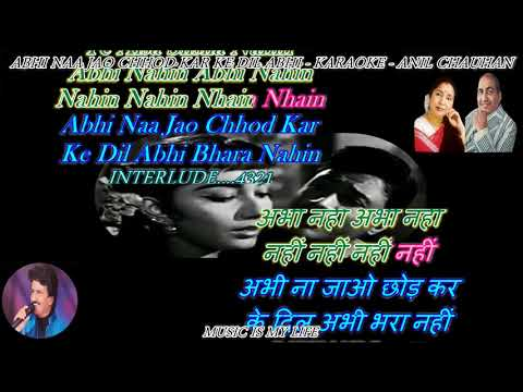 Abhi Na Jao Chhod Kar - Karaoke With Scrolling Lyrics Eng. & हिंदी