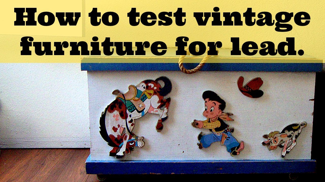 how to test for lead paint using an at home lead testing kit on vintage furniture youtube. Black Bedroom Furniture Sets. Home Design Ideas