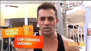 Fernando Sardinha - Treino de Peitoral