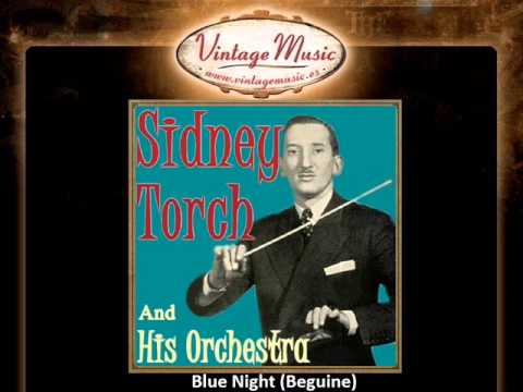 Sidney Torch And His Orchestra -- Blue Night (Beguine)