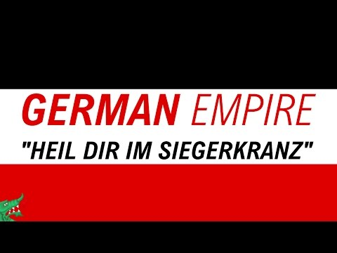 German Empire Anthem |