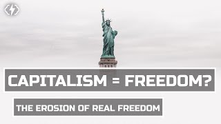 "Are You Really ""Free"" Under Capitalism?"