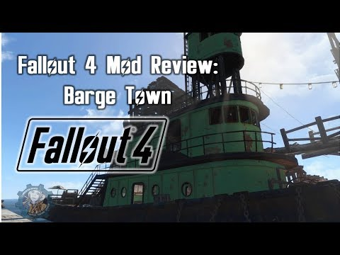 Fallout 4 Mod Review: Barge Town