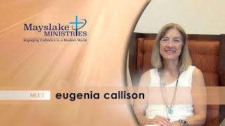 Mayslake Ministries Meet Eugenia Callison, spiritual director