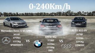 COMPARATIVE!! MERCEDES BENZ A45 AMG 381Hp Vs BMW M2 370Hp Vs AUDI RS3 8V 367HP - AWD Vs RWD Vs AWD