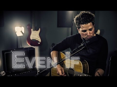 MercyMe - Even If | Acoustic Cover (2017)