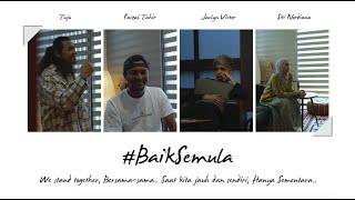 Download lagu #BaikSemula - Faizal Tahir, Jaclyn Victor, Tuju K-Clique & Siti Nordiana (Music Video)