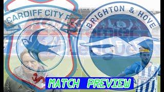 CARDIFF VS BRIGHTON MATCH PREVIEW