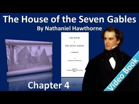 Chapter 04 - The House of the Seven Gables by Nathaniel Hawthorne - A Day Behind the Counter