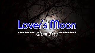 Lover's Moon - Glenn Frey (KARAOKE)