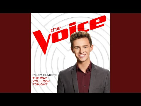 The Way You Look Tonight (The Voice Performance)