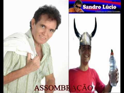SANDRO LÚCIO(ASSOMBRAÇÃO)