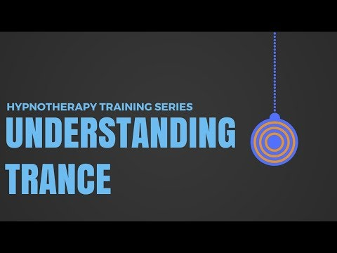 Learn Hypnotherapy: Part 01: The Trance Nature of Reality