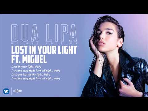 Dua Lipa Feat. Miguel - Lost In Your Light - Official Audio Release