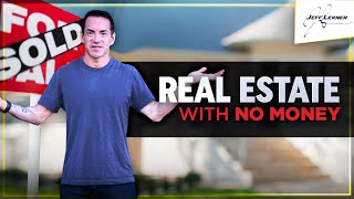 Real Estate Investing With No Money - Can You Really Invest In Real Estate With No Money Down?