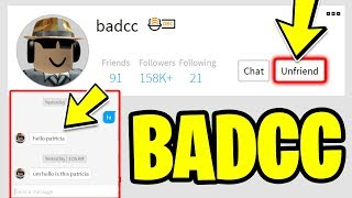 BADCC FRIENDED Me On Roblox!! *MESSAGING BADCC!* (Roblox Jailbreak)