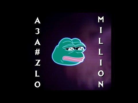АЗА#ZLO - MILLION [SONG] - AZAZIN KREET