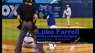 Luke Farrell, RHP, Los Angeles Dodgers — August 6, 2017