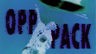 Смотреть клип Unotheactivist - Opp Pack