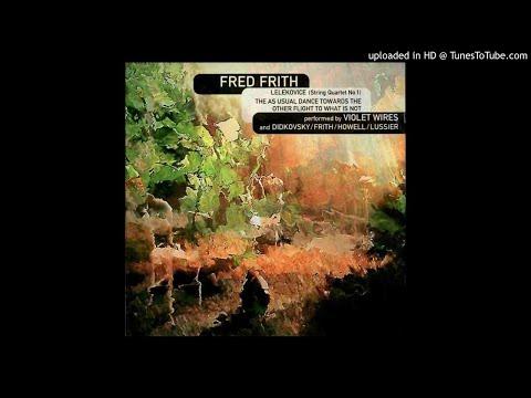 Fred Frith - Lelekovice (for Iva Bittová) String Quartet, 9th Movement