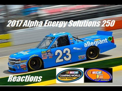 2017 Alpha Energy Solutions 250 Reactions