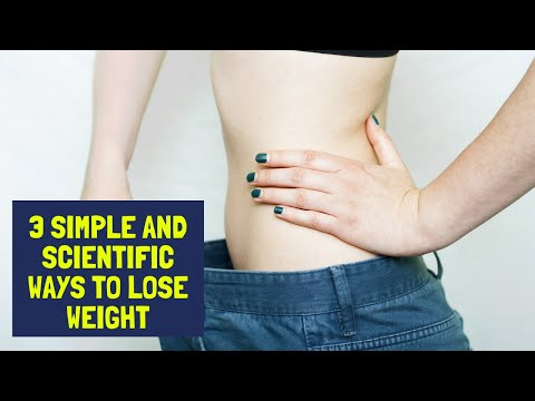 3-simple-and-scientific-ways-to-lose-weight
