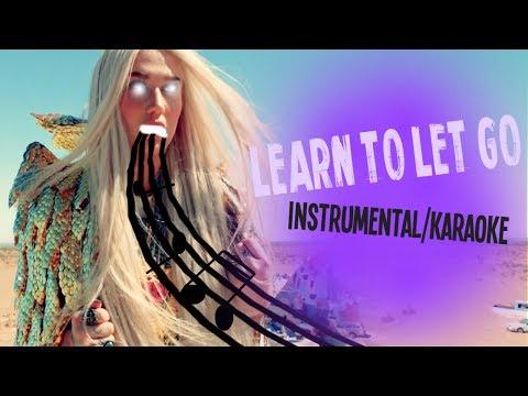 "Kesha - ""Learn to Let Go"" Instrumental/Karaoke w/ Lyrics & Background Vocals"
