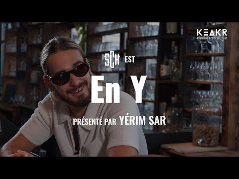 En Y #3 - SCH : l'interview (KEAKR)