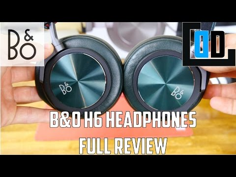 B&O H6 Headphones full review