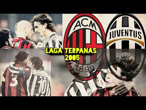 Milan VS Juventus Seri A 2005    Pertandingan Keras-Penuh Pelanggaran    Old Match.