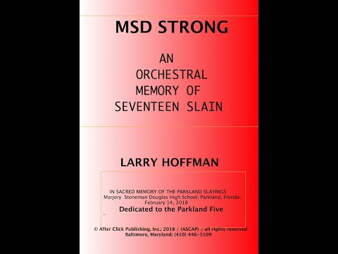 MSD STRONG: IN MEMORY OF SEVENTEEN SLAIN