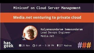 Media.net venturing to private cloud