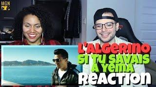 L Algérino Si Tu Savais A Yema Reaction Pt 1