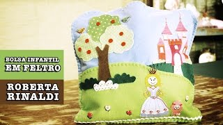 Bolsa infantil em FELTRO por Roberta Rinaldi