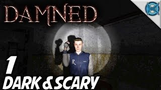 Damned | EP 1 | Dark & Scary | Let's Play Damned Gameplay (S-1)