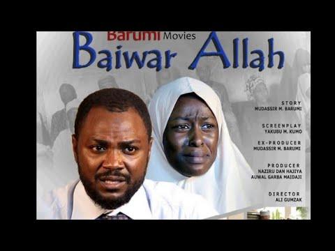 Download BAIWAR ALLAH 1&2 LATEST HAUSA FILM 2018